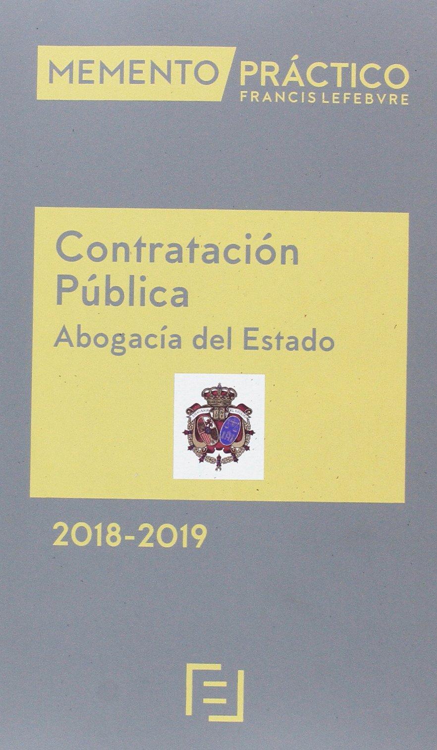 Memento Contratación Pública Abogacía del Estado 2018-2019: Amazon.es: Lefebvre-El Derecho: Libros