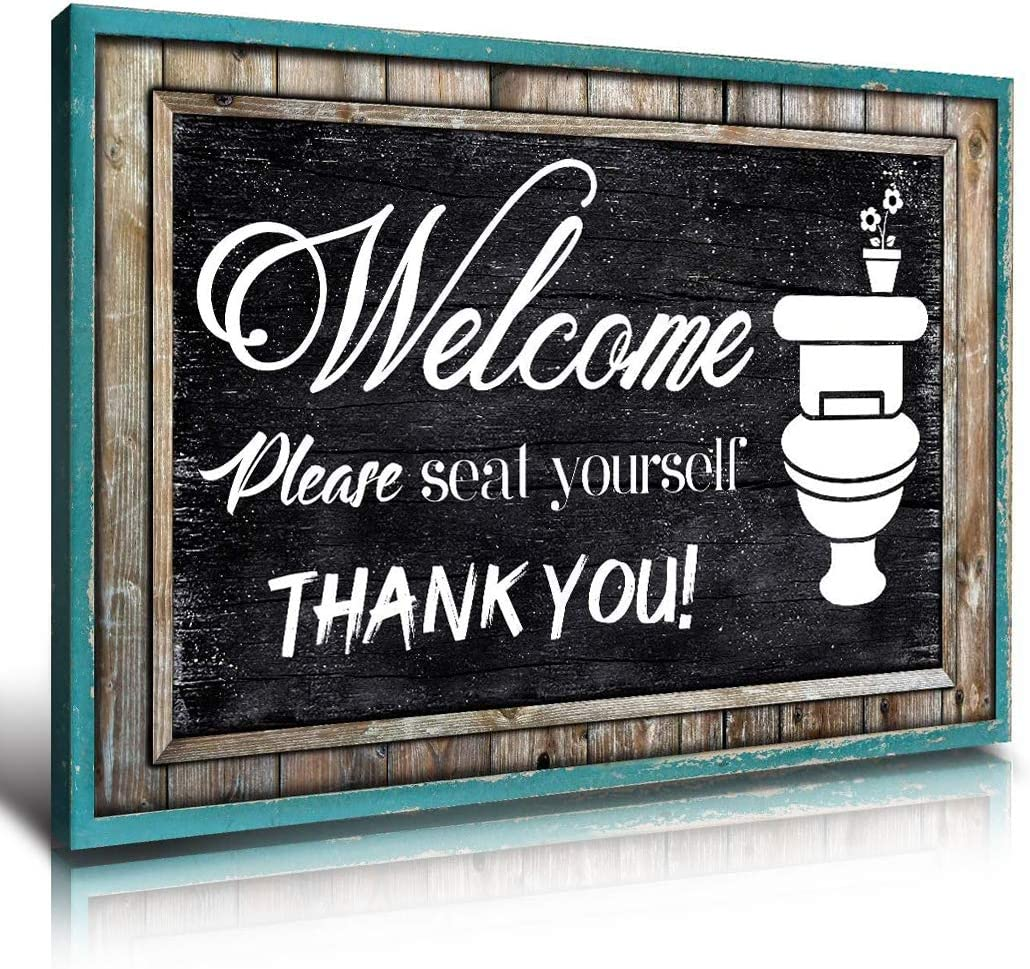 Bathroom Picture Wall Decor Teal Sign Canvas Printed Art Turquoise Welcome Signs Please Seat Yourself Black and White Rustic Wood Plaque Style Funny Toilet Restroom Painting Home Decoration 8 x 14