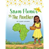 Snow Flower And The Panther
