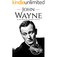 John Wayne: A Life From Beginning to End (Biographies of Actors) book cover