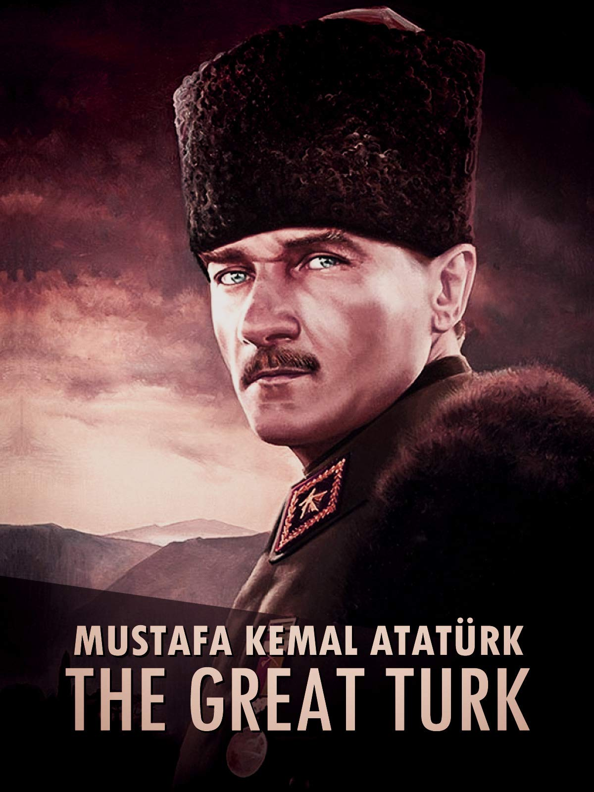 Mustafa Kemal Atatürk: The Great Turk on Amazon Prime Video UK