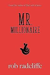 Mr. Millionaire Kindle Edition