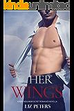 Her Wings: A Sexy Neighbor Secret Romance Novella (Sexy Neighbor Collection)