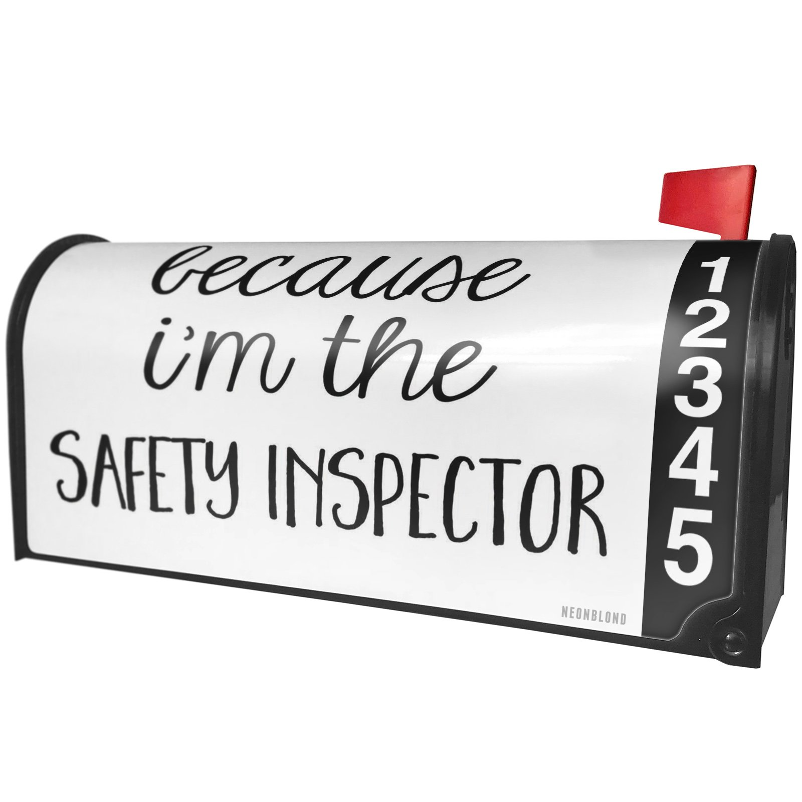 NEONBLOND Because I'm The Safety Inspector Funny Saying Magnetic Mailbox Cover Custom Numbers by NEONBLOND (Image #1)