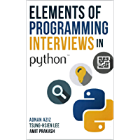 Elements of Programming Interviews in Python: The Insiders' Guide 2016