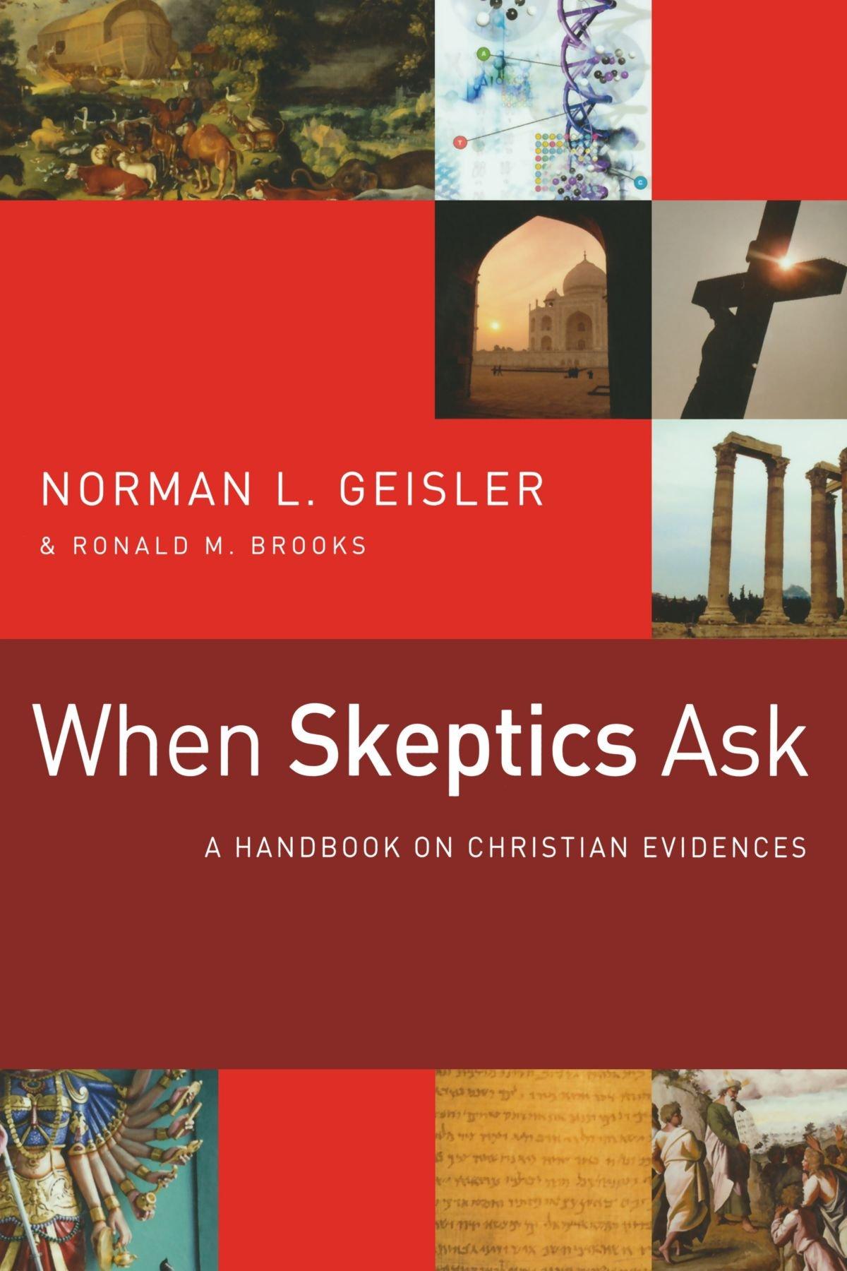 When Skeptics Ask: A Handbook on Christian Evidences: Amazon ...