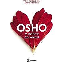 O poder do amor: O que é preciso para amar a vida toda