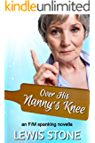 Over His Nanny's Knee: an F/M spanking novella (English Edition)
