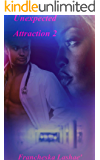 Unexpected Attraction 2