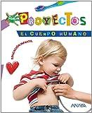 El cuerpo humano (Por Proyectos) - 9788466788199