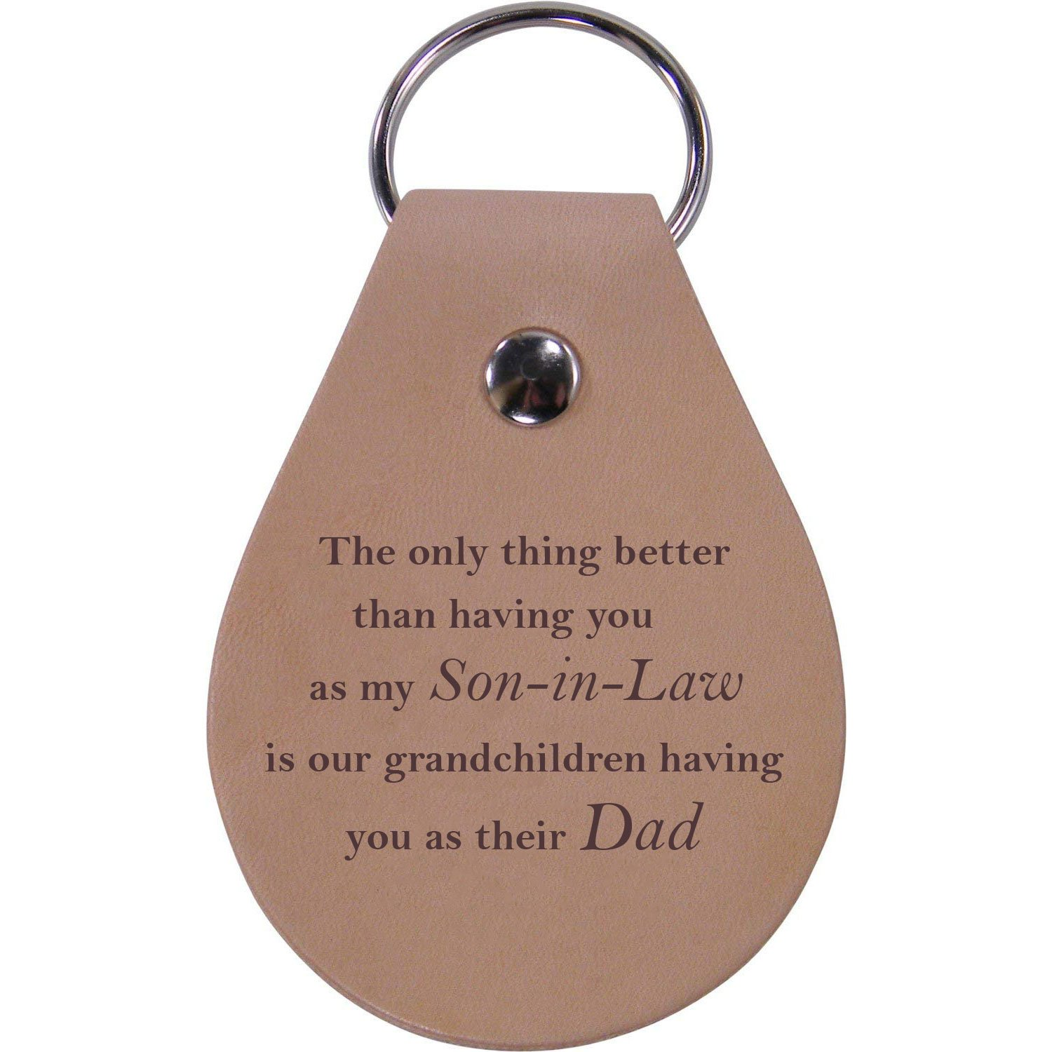 Leather Key Chain CustomGiftsNow T only Thing Better Than Having You as My Son-in-Law is Our Grandchildren Having You as Their Dad