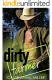 Dirty Farmer (The Dirty Suburbs Book 6)