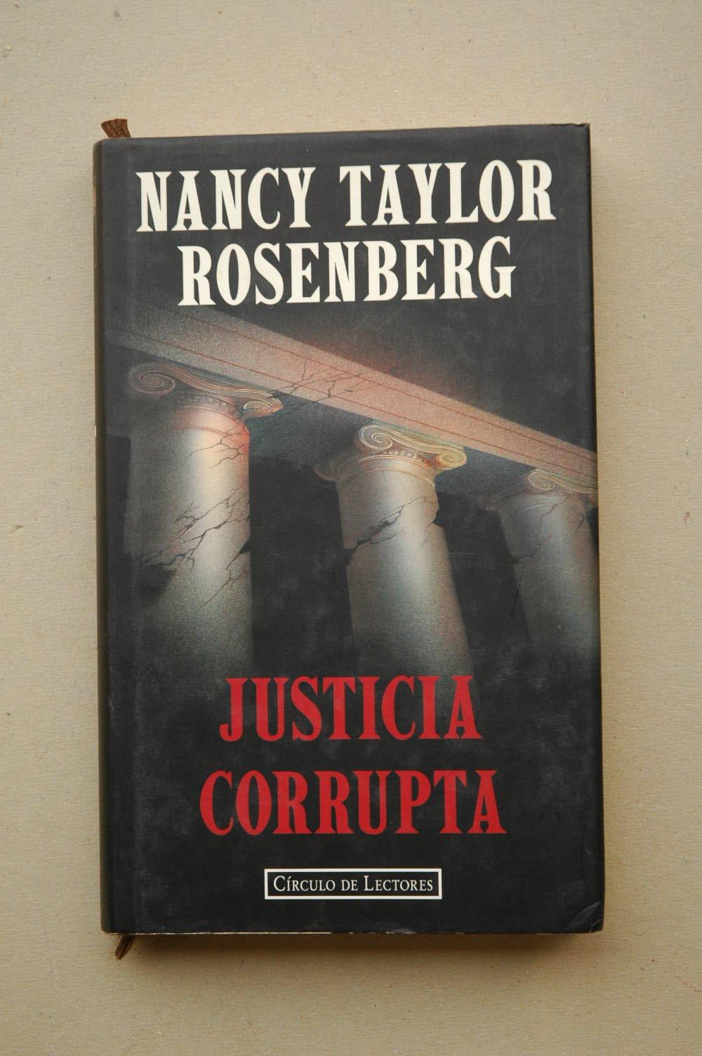 JUSTICIA CORRUPTA.: Amazon.es: TAYLOR ROSENBERG,Nancy.: Libros