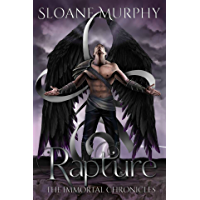 Rapture: A Dark Paranormal Academy Romance (The Immortal Chronicles Book 4) (English Edition)