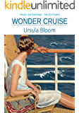 Wonder Cruise: An engaging and witty story about an unforgettable 1930s woman