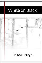 White on Black Kindle Edition