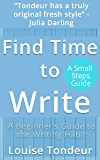 Find Time to Write (English Edition)