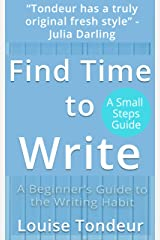 Find Time to Write Kindle Edition