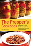 The Prepper's Cookbook: 300 Recipes to Turn Your