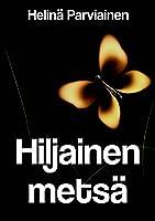 Hiljainen Metsä (Finnish