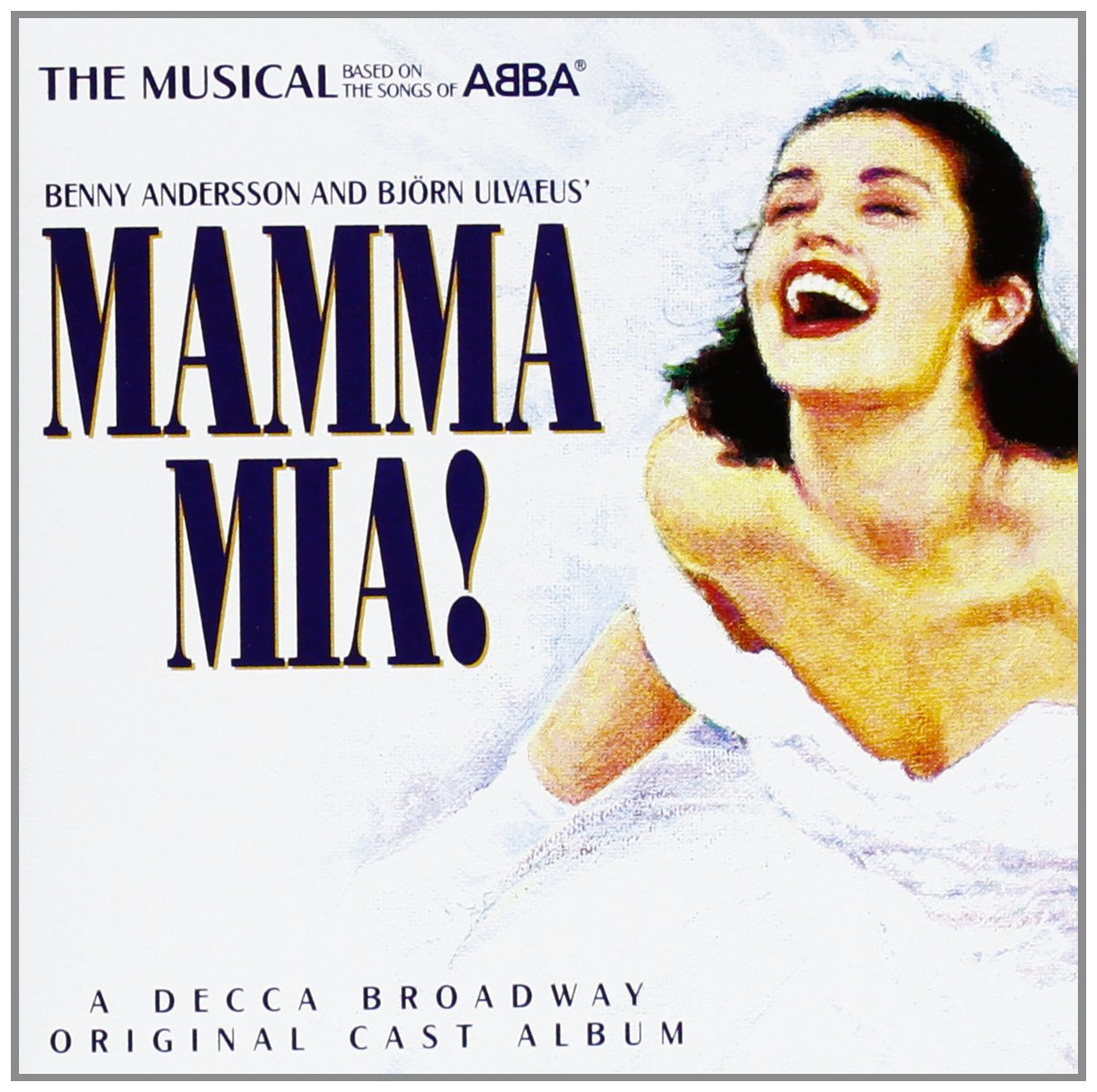 Mamma Mia! The Musical Based on the Songs of ABBA: Original Cast Recording (1999 London Cast) by Decca