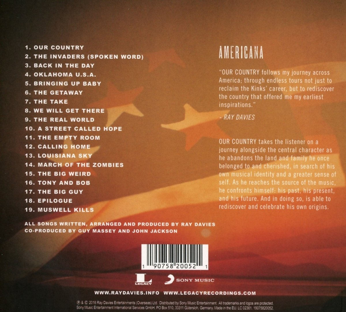 Ray Davies Our Country Americana Act 2 Music Mainly Serve As A Getaway But Would Appreciate More Experienced