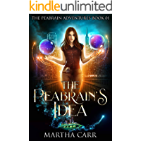 The Peabrain's Idea (The Peabrain Adventures Book 1)