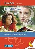 Ein Fall für Tessa: Deutsch als Fremdsprache / epub-Download (Lektüren für Jugendliche)