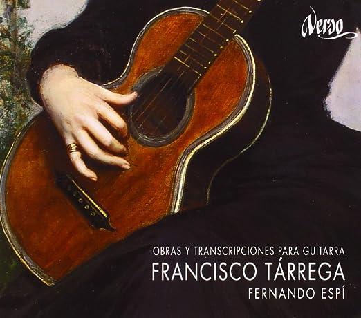 Francisco Tárrega: Obras Y Transcripciones Para Guitarra: Espi ...