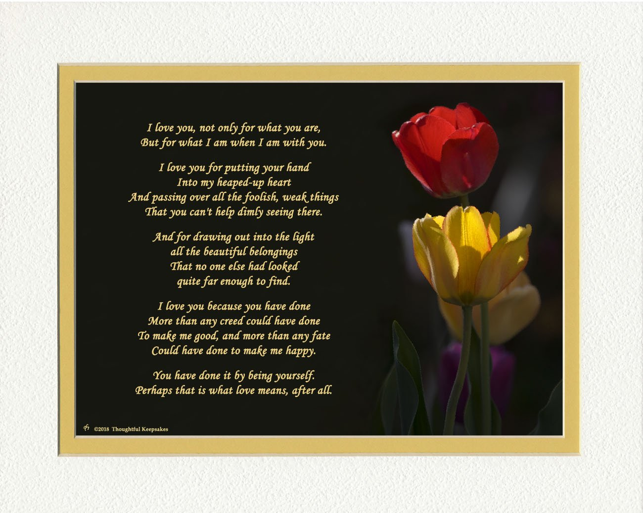 Gift for Wife or Girlfriend. Tulips Photo with''I Love You'' Poem by Roy Croft, 8x10 Double Matted. Special Anniversary, Valentine's Day, Christmas or Birthday Gifts