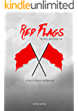 RED FLAGS: My Story Will Shock You