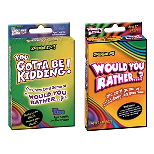 would you ratheryou gotta be kidding card game fun pack