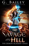 Savage As Hell: A Reverse Harem Bully Romance: 3