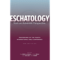 Eschatology from an Adventist Perspective (Review and Herald Academic) (English Edition)
