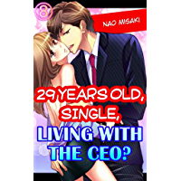 29 years old, Single, Living with the CEO? Vol.8 (TL Manga)