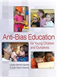 Anti-Bias Education for Young Children and Ourselves (Naeyc)