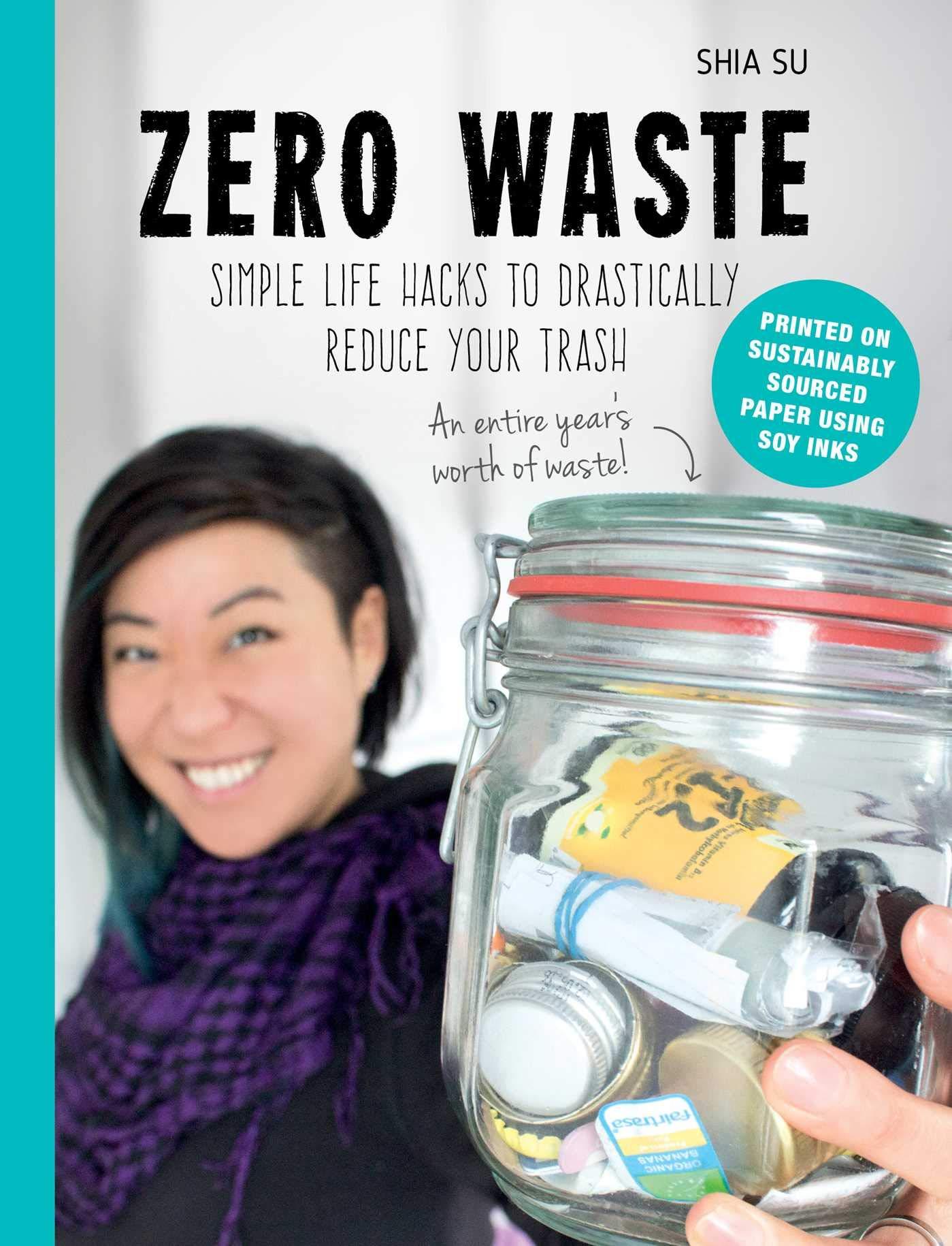 Amazon com: Zero Waste: Simple Life Hacks to Drastically Reduce Your