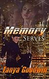 If Memory Serves (Dr. Tara Ross series) (Volume1)