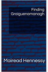 Finding Graiguenamanagh Kindle Edition