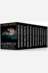 Haunted House Evil: 12 Book Haunted House Box Set Kindle Edition