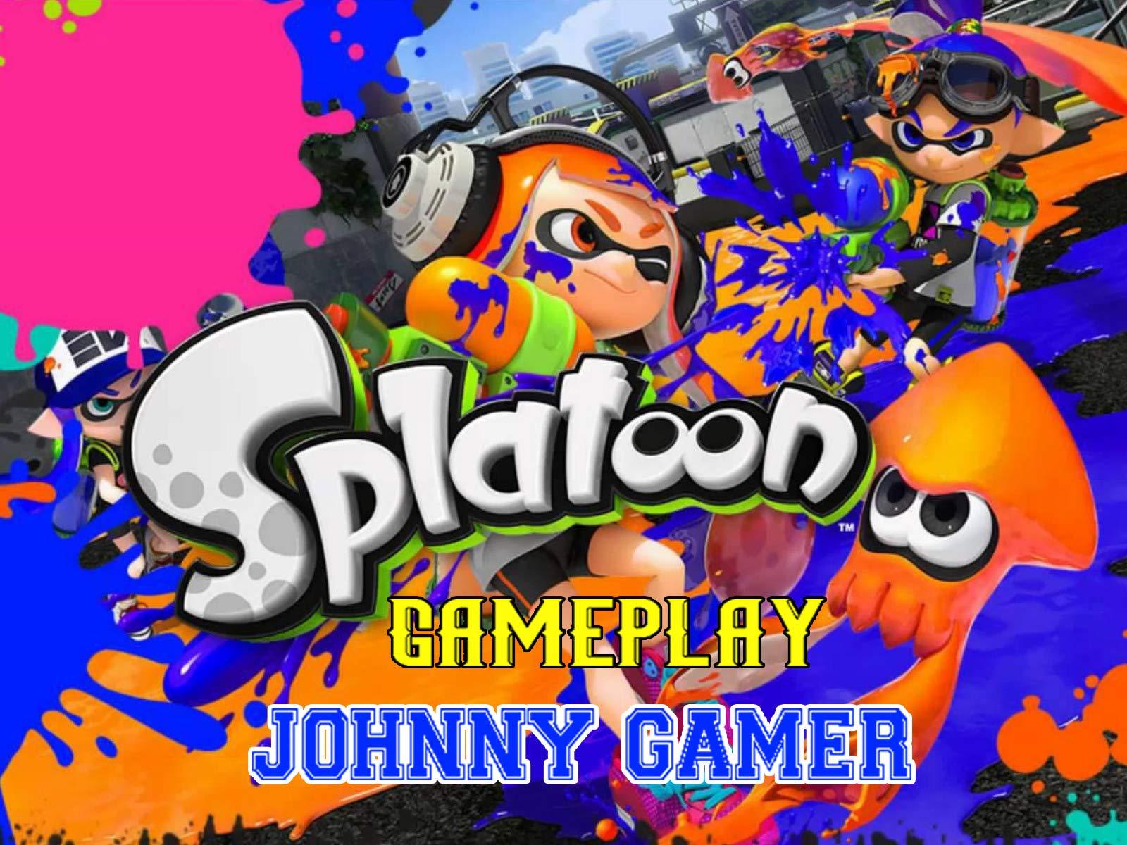 Clip: Splatoon Gameplay - Johnny Gamer - Season 1