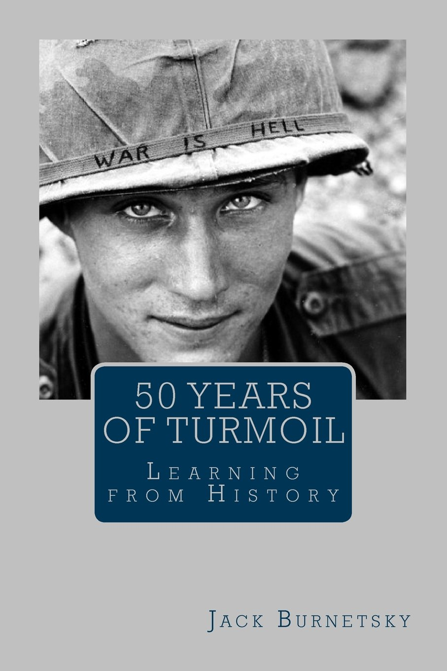 50 Years of Turmoil: Learning from History