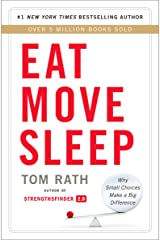 Eat Move Sleep: How Small Choices Lead to Big Changes Kindle Edition