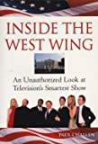 Inside The West Wing: An Unauthorized Look at Television`s Smartest Show
