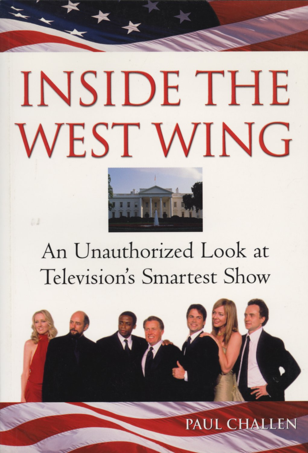 Download Inside the West Wing: An Unauthorized Look at Television's Smartest Show pdf epub