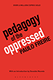 Pedagogy of the Oppressed: 30th Anniversary Edition