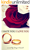 I Hate You/I Love You
