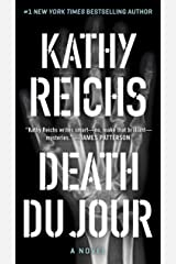 Death Du Jour: A Novel (Temperance Brennan Book 2) Kindle Edition
