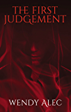 The First Judgement (Chronicles of Brothers, Time Before Time Book 2)