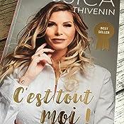 Amazon Fr C Est Tout Moi Jessica Thivenin Queen